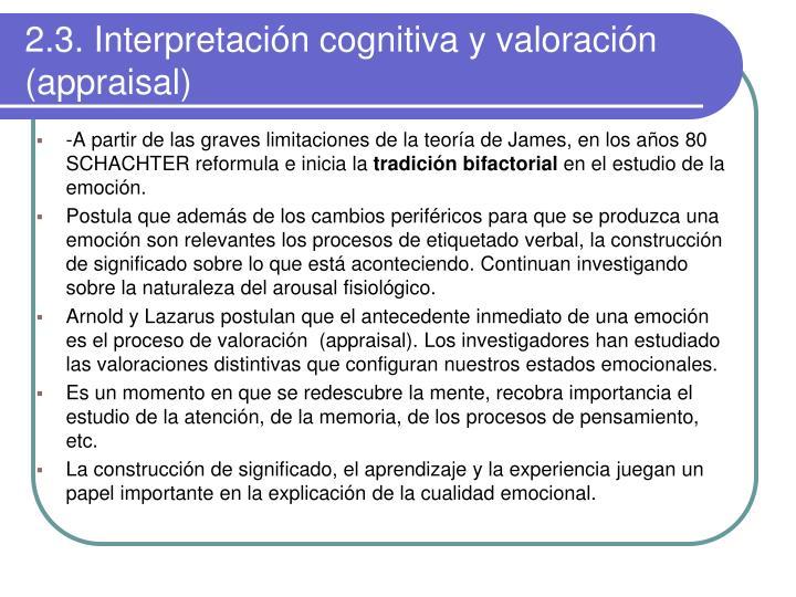 2.3. Interpretación cognitiva y valoración (appraisal)