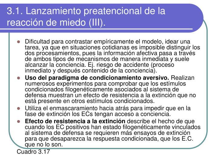 3.1. Lanzamiento preatencional de la  reacción de miedo (III).