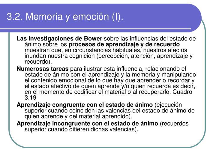 3.2. Memoria y emoción (I).