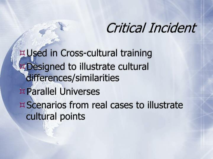 Critical Incident