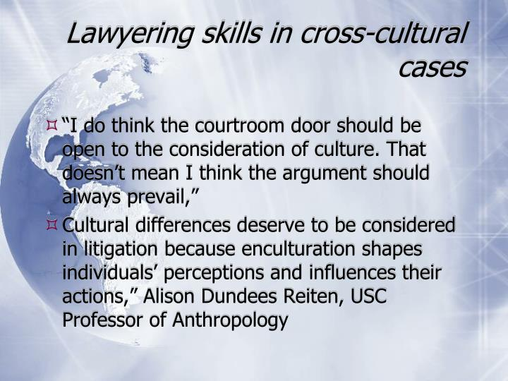 Lawyering skills in cross-cultural cases