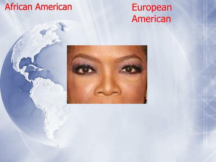 European American