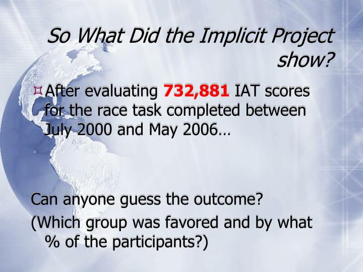 So What Did the Implicit Project show?