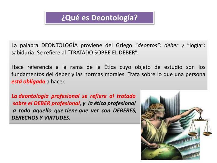 ¿Qué es Deontología?