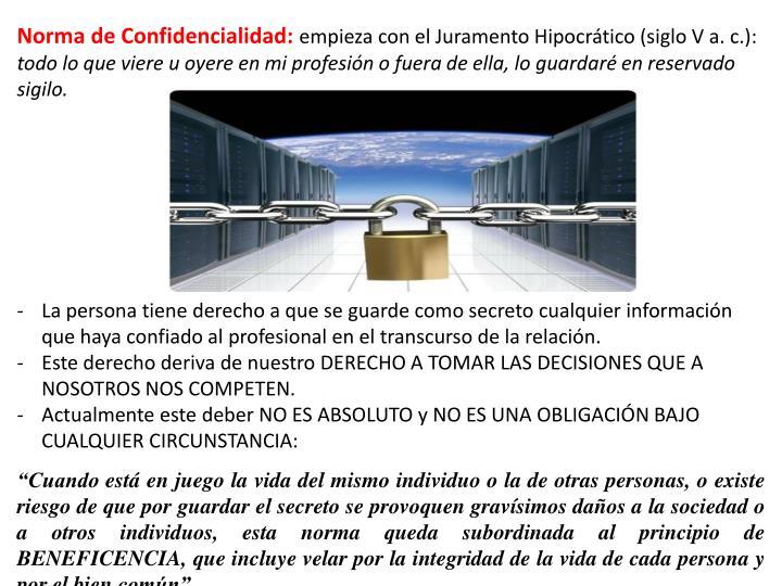 Norma de Confidencialidad: