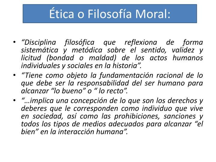 Ética o Filosofía Moral: