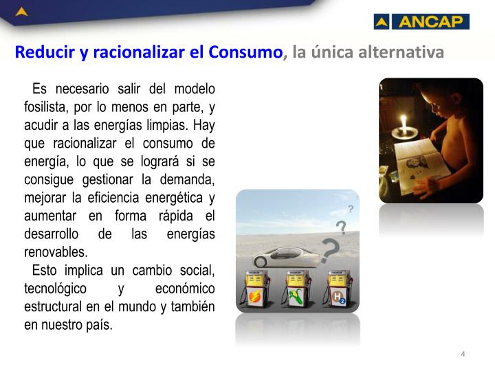 Reducir y racionalizar el Consumo