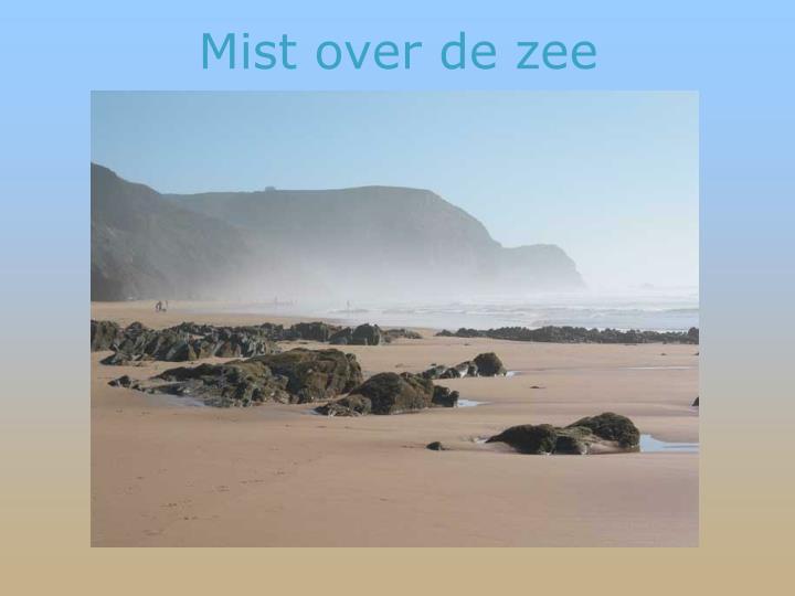 Mist over de zee