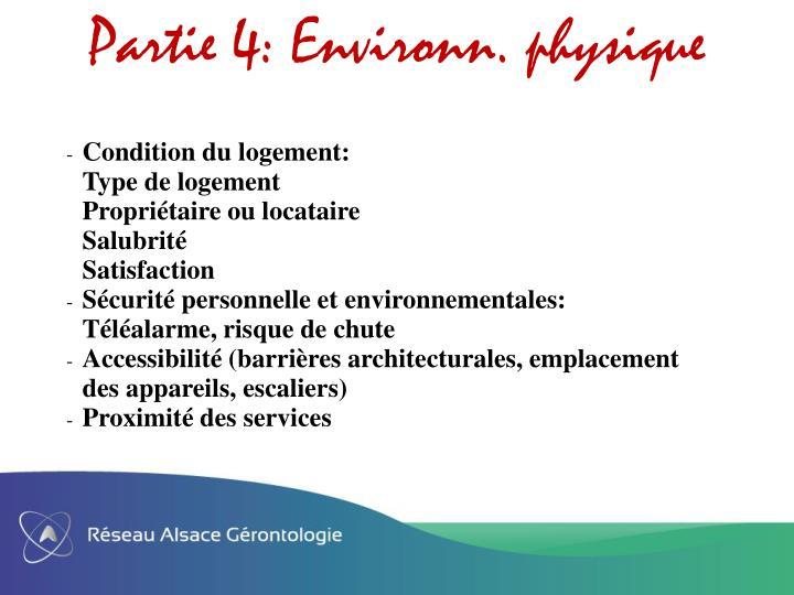 Partie 4: Environn. physique