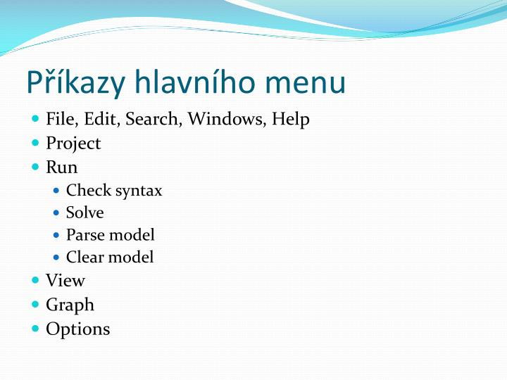 Příkazy hlavního menu