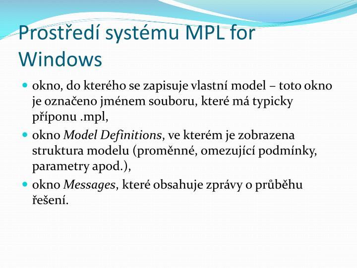 Prostředí systému MPL