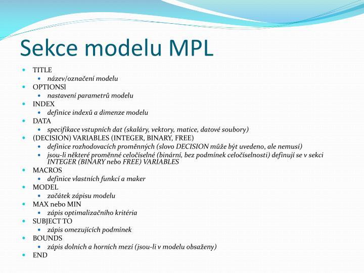 Sekce modelu MPL