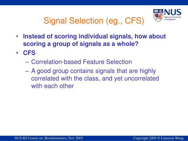 Signal Selection (eg.,
