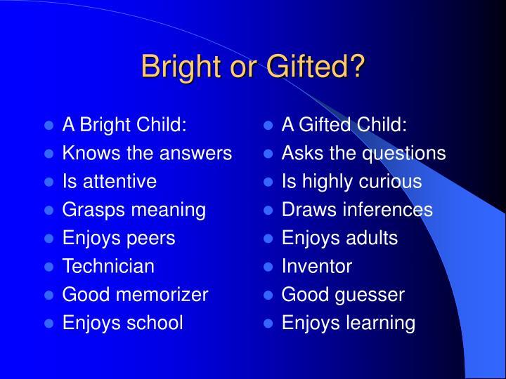 A Bright Child: