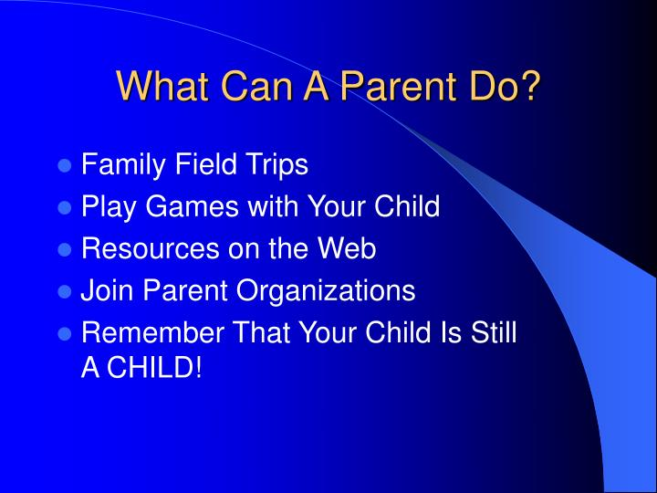 What Can A Parent Do?
