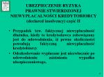 ubezpieczenie ryzyka prawnie stwierdzon ej niewyp acalno ci kredytobiorcy declared insolvency cz ii