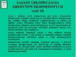 zasady ubezpieczania kredyt w eksportowych cz iii