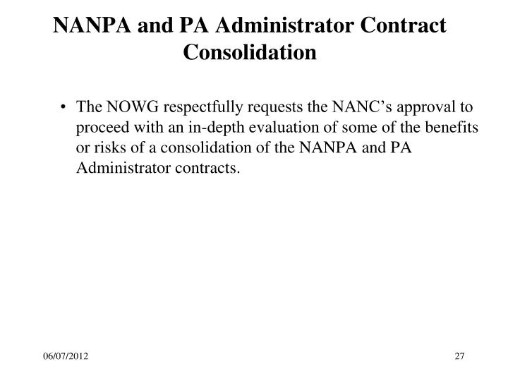 NANPA and PA Administrator Contract Consolidation