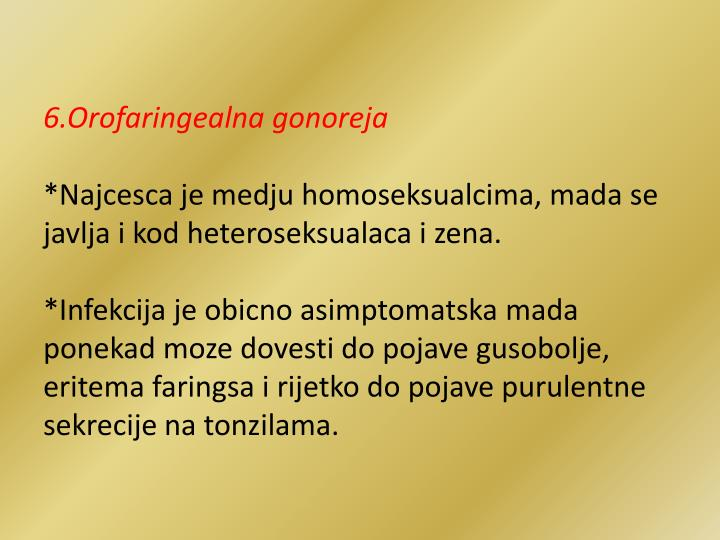 6.Orofaringealna gonoreja