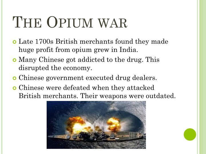 The Opium war