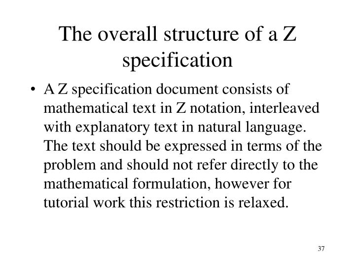 The overall structure of a Z specification