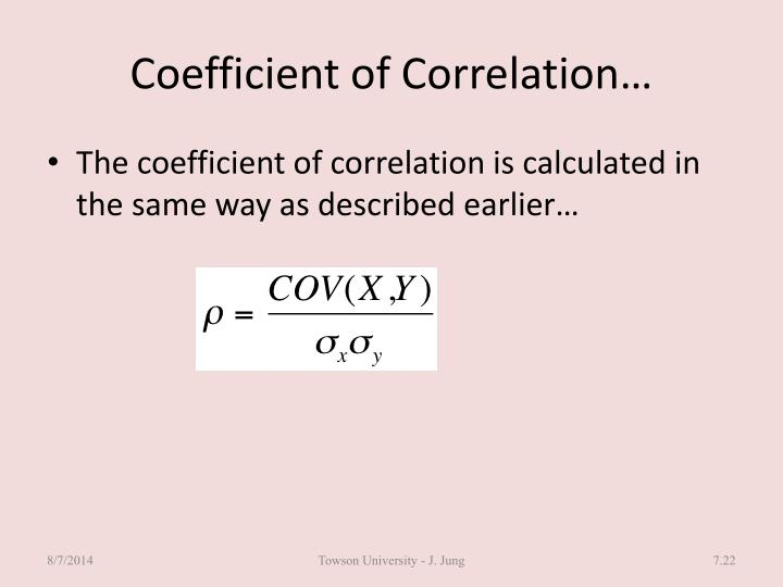 Coefficient of Correlation…