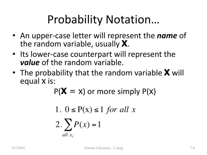 Probability Notation…