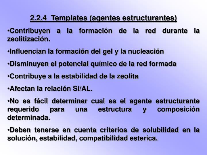 2.2.4  Templates (agentes estructurantes)