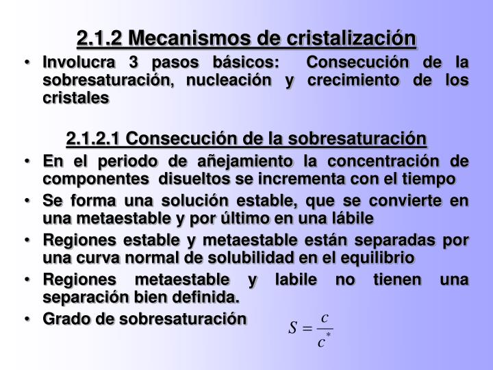 2.1.2 Mecanismos de cristalización