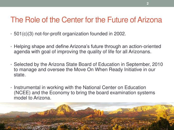The role of t he center for the future of arizona