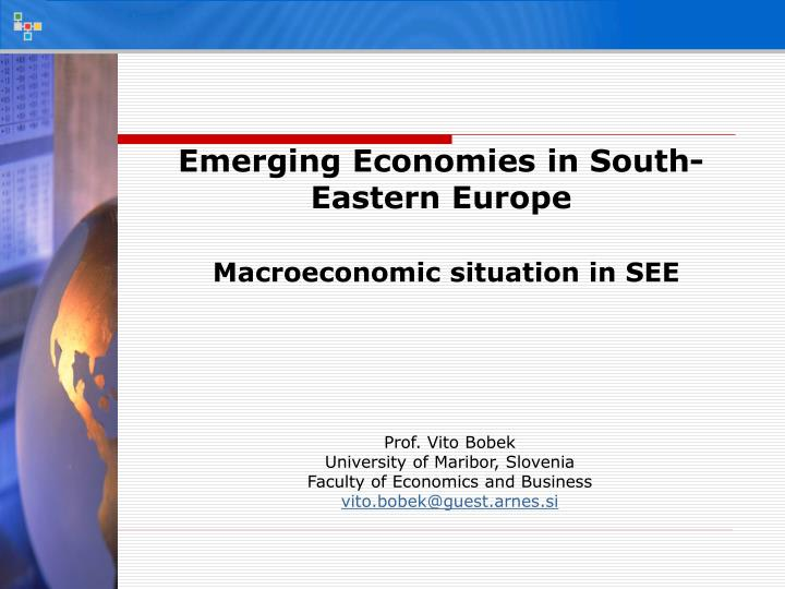 Emerging Economies in South-Eastern Europe