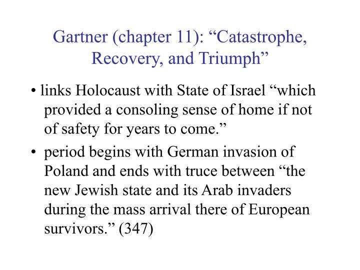 """Gartner (chapter 11): """"Catastrophe, Recovery, and Triumph"""""""