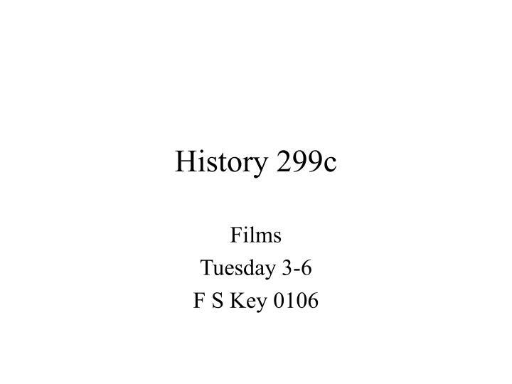 History 299c