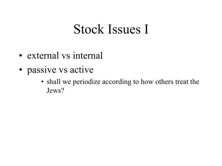 Stock Issues I