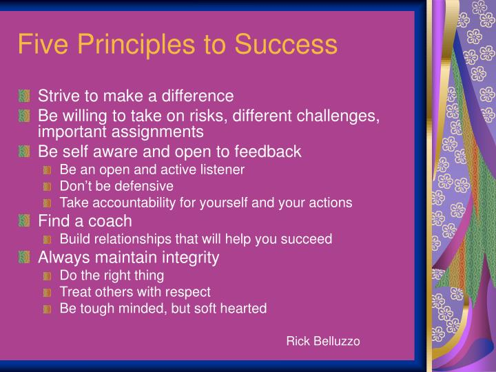 Five Principles to Success