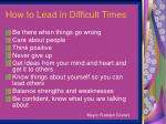how to lead in difficult times