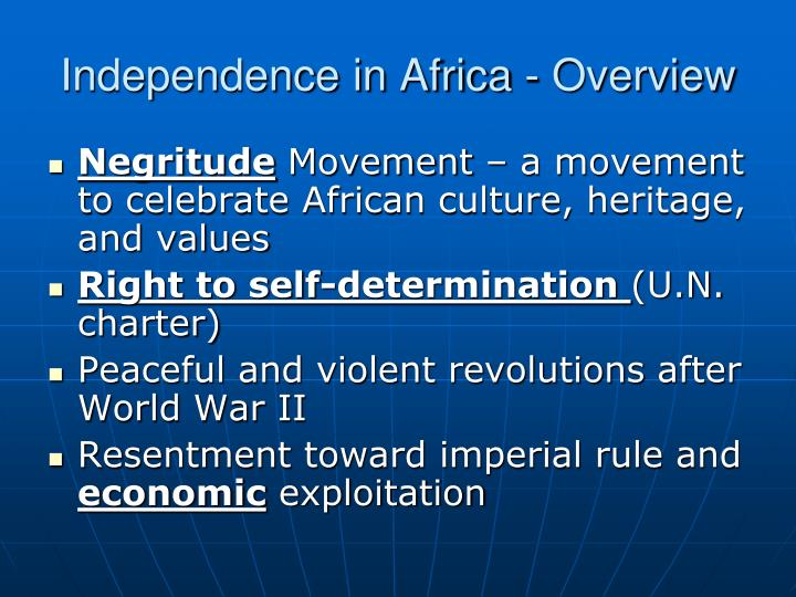Independence in Africa - Overview