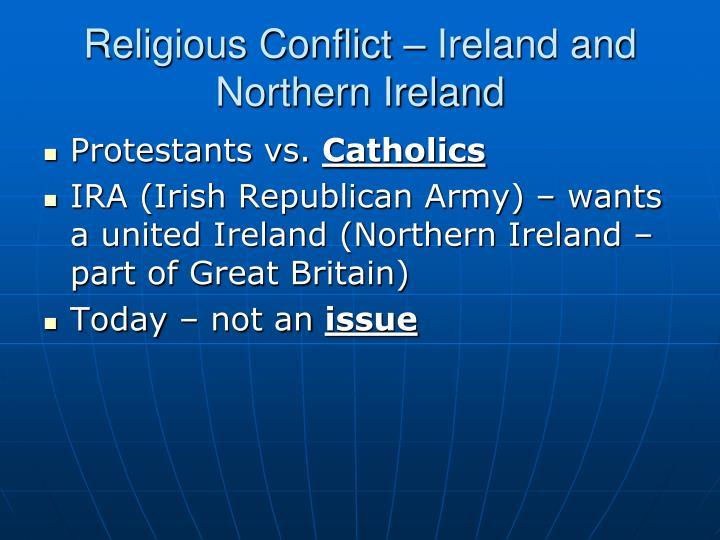 Religious Conflict – Ireland and Northern Ireland