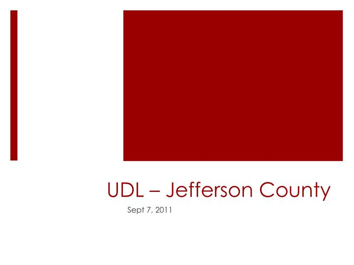 UDL – Jefferson County