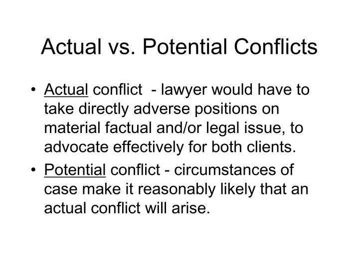 Actual vs. Potential Conflicts
