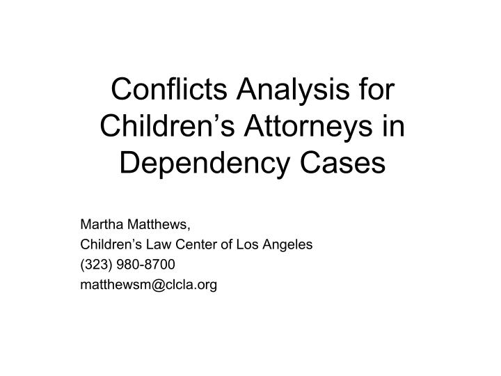 Conflicts Analysis for Children's Attorneys in Dependency Cases