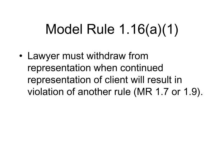 Model Rule 1.16(a)(1)