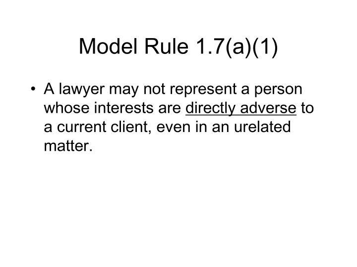 Model Rule 1.7(a)(1)