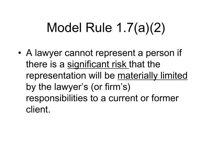 Model Rule 1.7(a)(2)
