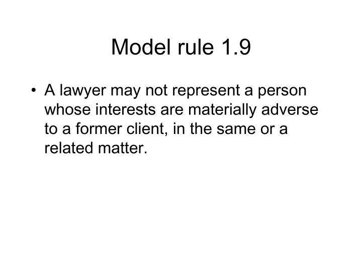 Model rule 1.9