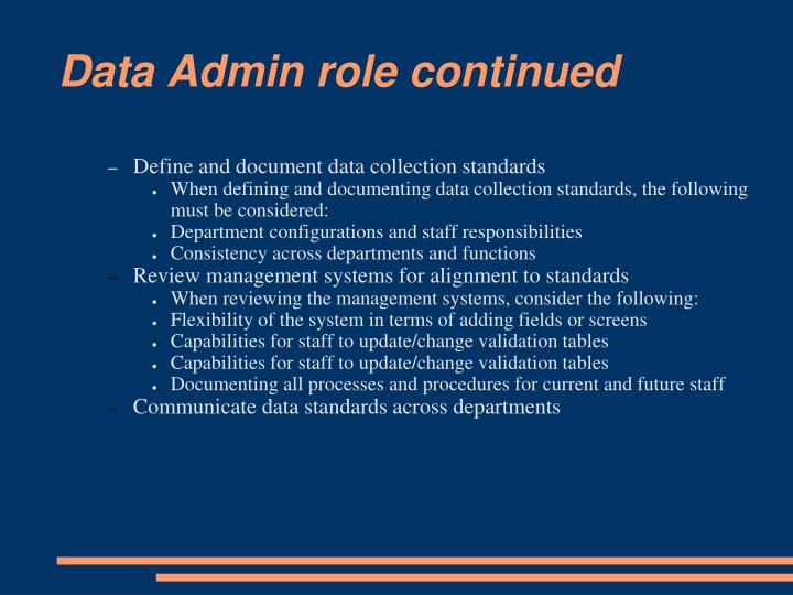 Data Admin role continued
