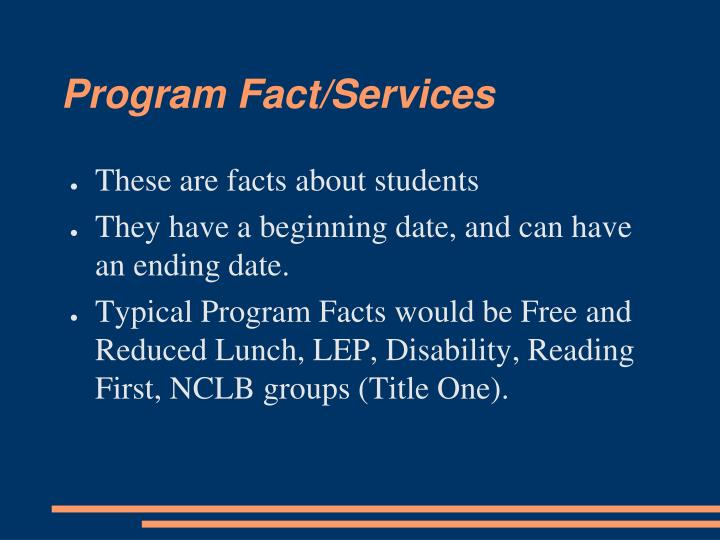 Program Fact/Services