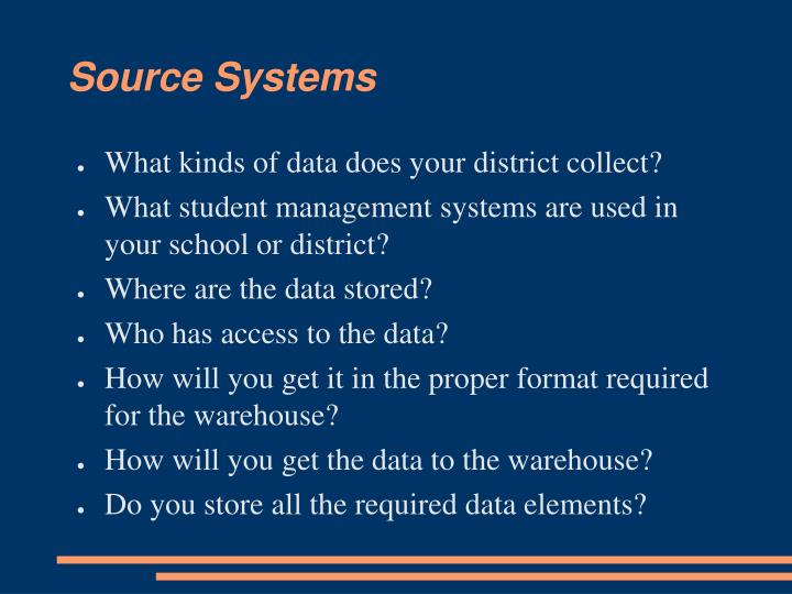 Source Systems