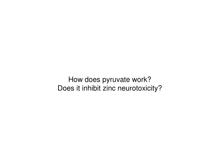 How does pyruvate work?