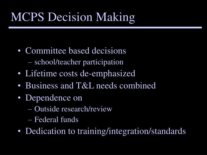 MCPS Decision Making